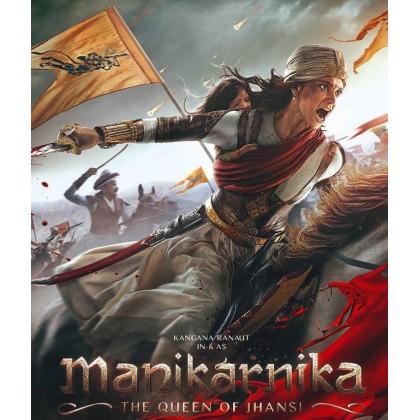 BLURAY Hindi Movie Manikarnika The Queen Of Jhansi 1080p / Full HD / 4K Ultra / UHD / twinchaptertrading